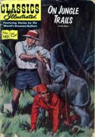 On Jungle Trails, no.140 [comic book]